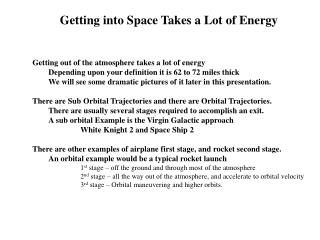 Getting into Space Takes a Lot of Energy