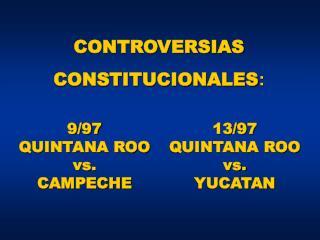 9/97 QUINTANA ROO vs. CAMPECHE