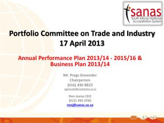 Portfolio Committee  on  Trade and Industry 17 April 2013