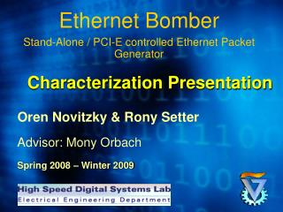 Ethernet Bomber Stand-Alone / PCI-E controlled Ethernet Packet Generator