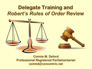Delegate Training and Robert�s Rules of Order  Review