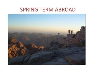 SPRING TERM ABROAD