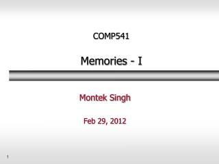 COMP541 Memories - I