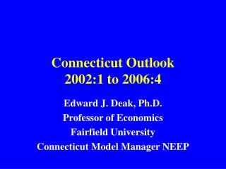 Connecticut Outlook 2002:1 to 2006:4