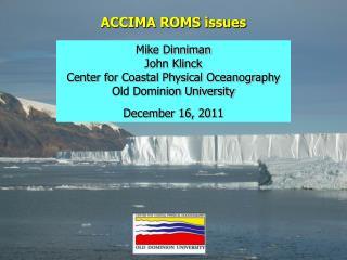 ACCIMA ROMS issues