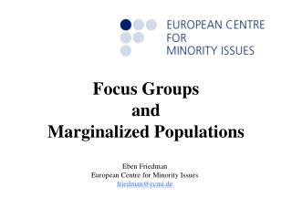 Focus Groups  and Marginalized Populations