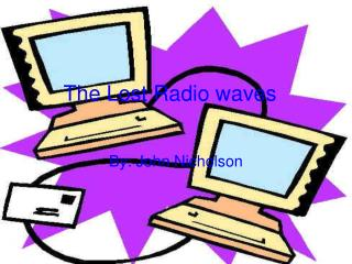 The Lost Radio waves
