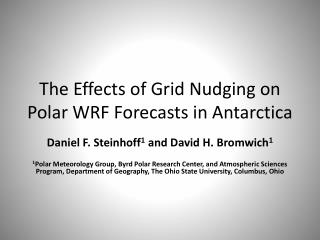 The Effects of Grid Nudging on Polar WRF Forecasts in Antarctica