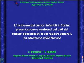 X Riunione dell'Associazione Italiana Registri Tumori