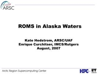 ROMS in Alaska Waters