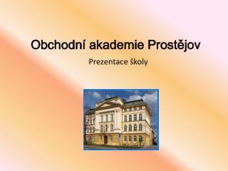 Obchodní akademie Prostějov