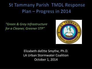 St Tammany Parish   TMDL Response Plan – Progress in 2014