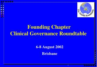 Founding Chapter Clinical Governance Roundtable