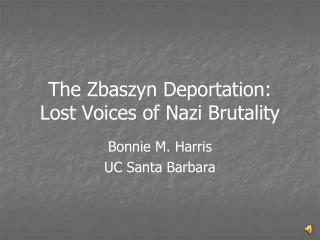 The Zbaszyn Deportation:  Lost Voices of Nazi Brutality