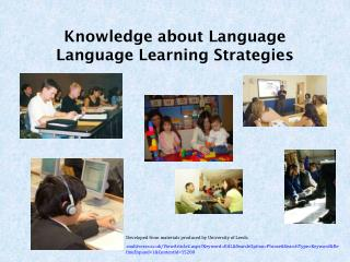 Knowledge about Language Language Learning Strategies