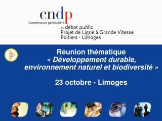 Réunion thématique «Développement durable, environnement naturel et biodiversité»