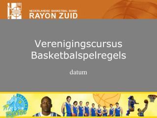 Verenigingscursus Basketbalspelregels