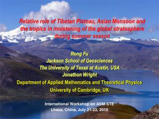 Rong Fu Jackson School of Geosciences  The University of Texas at Austin, USA Jonathon Wright