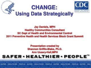 CHANGE:  Using Data Strategically