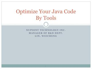 Optimize Your Java Code  By Tools