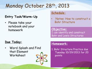 Monday October 28 th , 2013