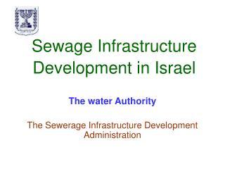 Sewage Infrastructure Development in Israel