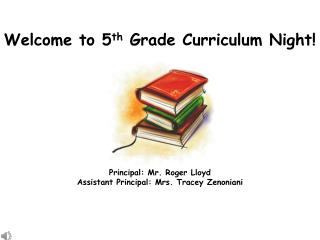 Welcome to 5th Grade Curriculum Night