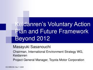 Keidanren's Voluntary Action Plan and Future Framework Beyond 2012