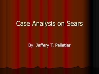 Case Analysis on Sears