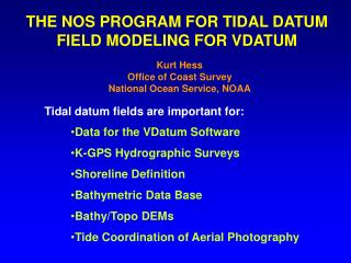 THE NOS PROGRAM FOR TIDAL DATUM FIELD MODELING FOR VDATUM