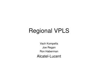 Regional VPLS