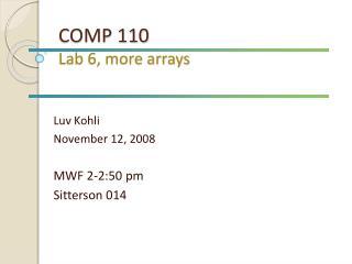 COMP 110 Lab 6, more arrays