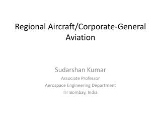 Regional Aircraft/Corporate-General Aviation