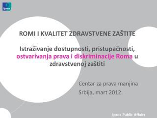 Centar za prava manjina Srbija, mart 2012.