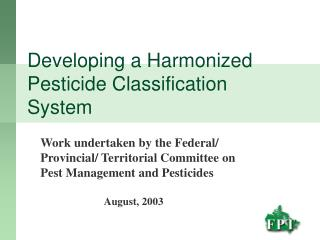 Developing a Harmonized Pesticide Classification System