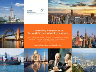 Connecting companies  to the  world's most  attractive  markets