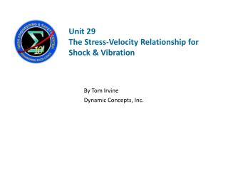 Unit 29   The Stress-Velocity Relationship for Shock & Vibration