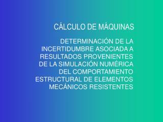 CÁLCULO DE MÁQUINAS