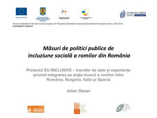 Măsuri de politici publice de  incluziune socială a romilor din România