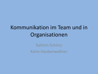 Kommunikation im Team und in Organisationen