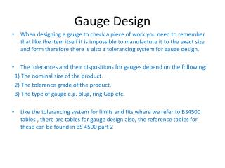 Gauge Design