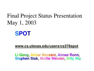Final Project Status Presentation May 1, 2003
