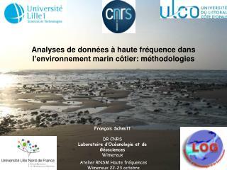 Analyses de données à haute fréquence dans l'environnement marin c ôtier: méthodologies