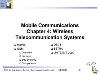 Mobile Communications Chapter 4: Wireless Telecommunication Systems
