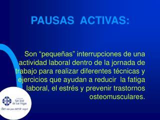 PAUSAS  ACTIVAS: