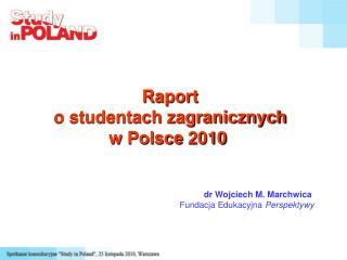 Raport o studentach zagranicznych w Polsce 2010