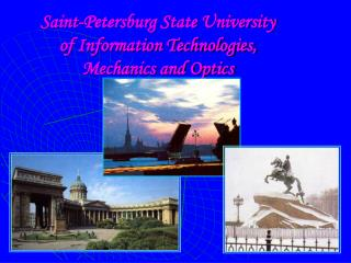 Saint-Petersburg State University  of Information Technologies,  Mechanics and Optics