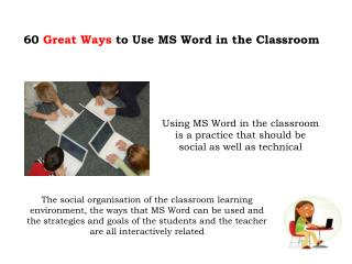 60  Great Ways  to Use MS Word in the Classroom