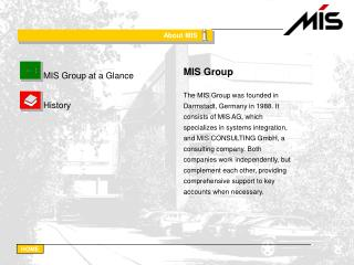 MIS Group at a Glance