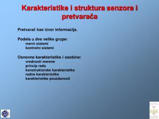 Karakteristike i struktura  senzora i   pretvarača